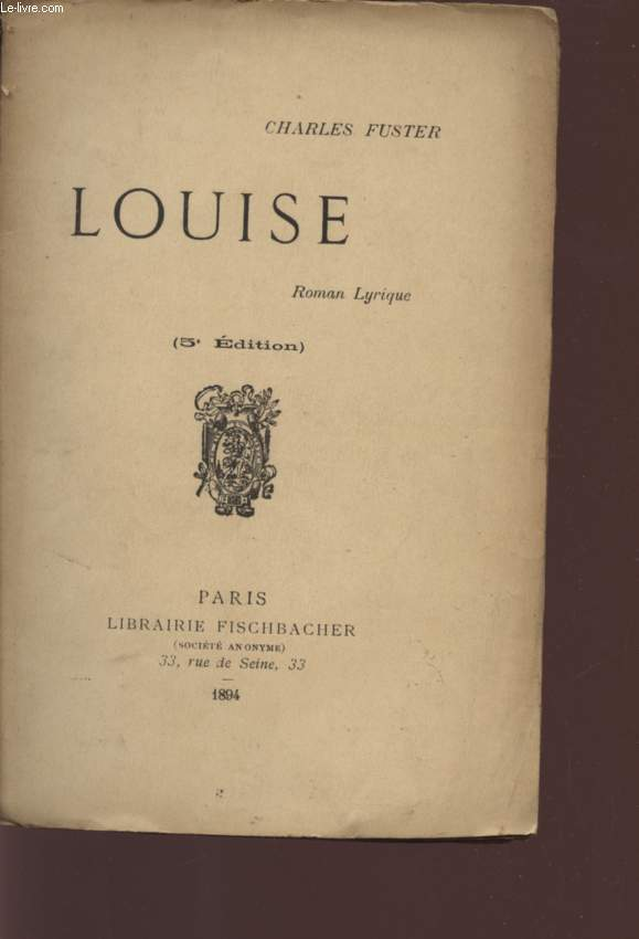 LOUISE - ROMAN LYRIQUE / 5è EDITION.