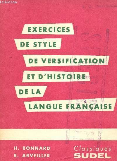 EXERCICES DE STYLE DE VERSION ET D'HISTOIRE DE LA LANGUE FRANCAISE / DESTINES AUX CLASSES DE 4è ET 3è.