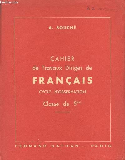 CHAIER DE TRAVAUX DIRIGES DE FRANCAIS / CYCLE D'OBSERVATION / CLASSE DE 5ème.