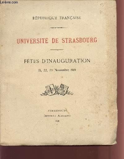 UNIVERSITE DE STRASBOURG / FETES D'INAUGURATION / 21, 22 , 23 NOVEMBRE 1919.