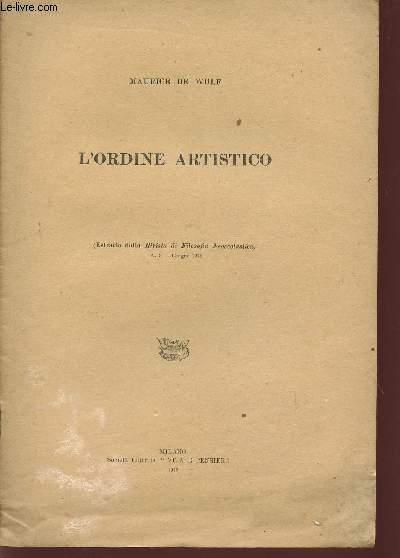 L'ORDINE ARTISTICO / (EXTRATTO DALLA