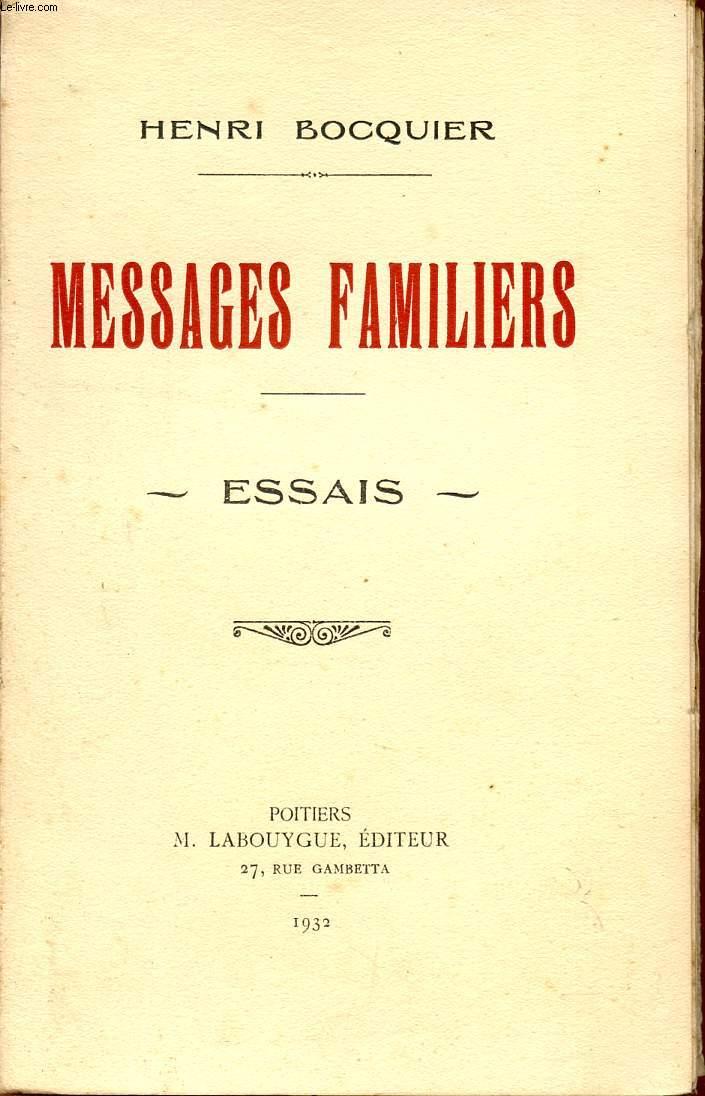MESSAGES FAMILIERS / ESSAIS.