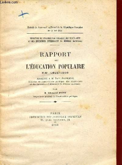 RAPPORT SUR L'EDUCATION POPULAIRE EN 1915-1916 / EXTRAIT DU JOURNAL DE LA REPUBLIQUE FRANCAISE DU 10 JUIN 1916.