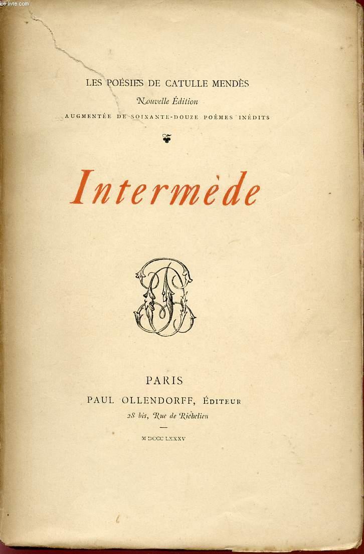 INTERMEDE / LES POESIES DE CATULLE MENDES.