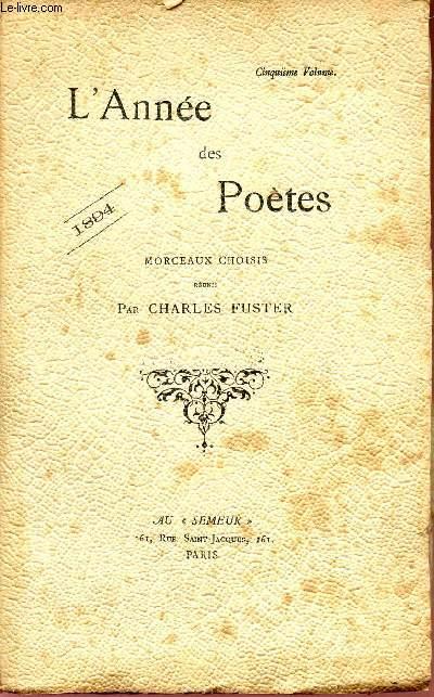L'ANNEE DES POETES - MORCEAUX CHOISIS - 1894 / CINQUIEME VOLUME.