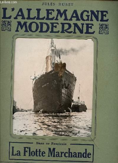 L'ALLEMAGNE MODERNE - FASCICULE N° 19 - LA FLOTTE MARCHANDE.