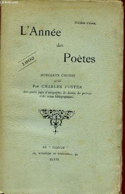 L'ANNEE DES POETES / MORCEAUX CHOISIS / 1892 / TRIOSIEME VOLUME.