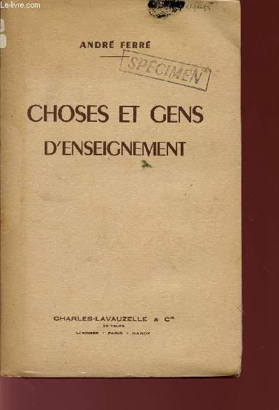 CHOSES ET GENS D'ENSEIGNEMENT.