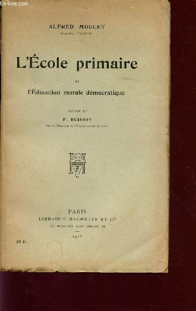 L'ECOLE PRIMAIRE ET L'EDUCATION MORALE DEMOCRATIQUE.
