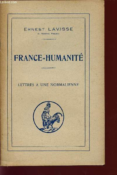 FRANCE = HUMANITE / LETTRES A UNE NORMALIENNE.