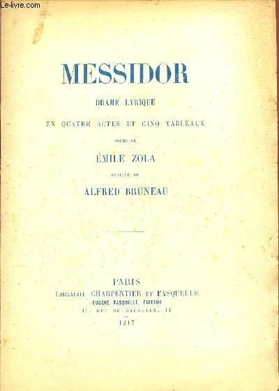 MESSIDOR / DRAME LYRIQUE EN QUTRE ACTES ET CINQ TABLEAUX.