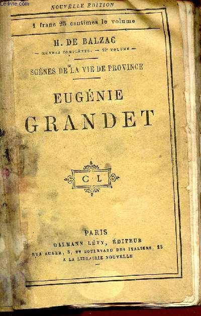 EUGENIE GRANDET / SCENES DE LA VIE DE PROVINCE / COLLECTION