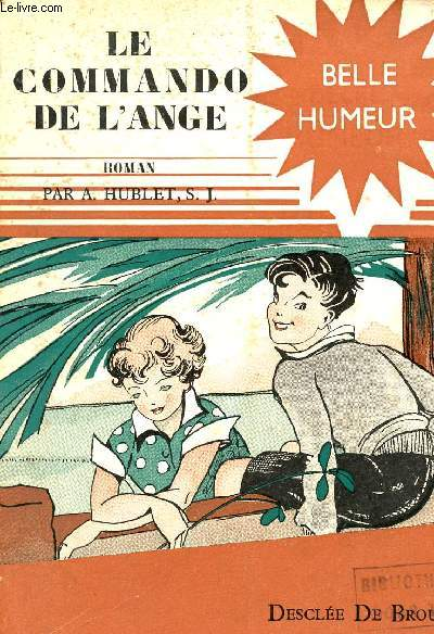 LE COMMANDO DE L'ANGE / COLLECTION BELLE HUMEUR.