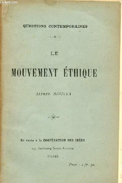 LE MOUVEMENT ETHIQUE / COLLECTION