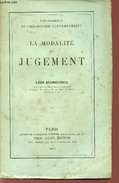 LA MODALITE DU JUGEMENT / BIBLIOTHEQUE DE PHILOSOPHIE CONTEMPORAINE.