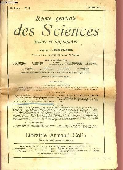 REVUE GENERALE DES SCIENCES PURES ET APPLIQUEES / 23è ANNEE - N°16 - 30 AOUT 1912.