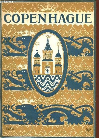 COPENHAGUE - LA CAPITALE DU DANEMARK PAR L'UNION DANOISE DES TOURISTES.