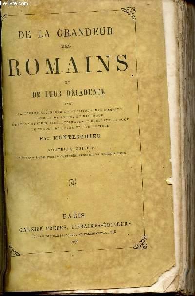 DE LA GRANDEUR DES ROMAINS ET DE LEUR DECADENCE.