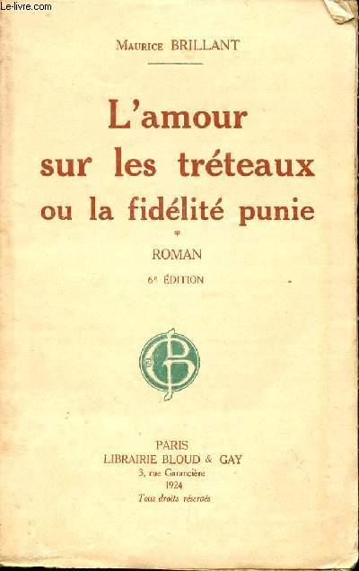 L'AMOUR SUR LES TRETEAUX OU LA FIDELITE PUNIE / 6è EDITION.