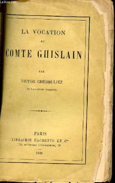LA VOCATION DU COMTE GHISLAIN.