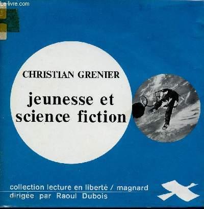JEUNESSE ET SCIENCE FICTION/ COLLECTION LECTURE EN LIBERTE.