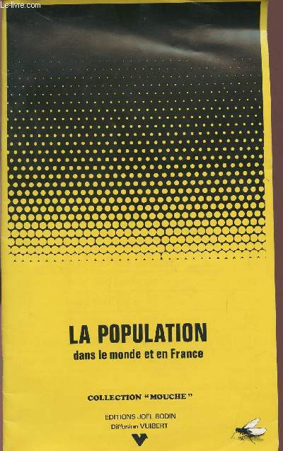 LA POPULATION DANS LE MONDE ET EN FRANCE / COLLECTION