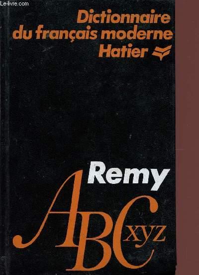 Dictionnaire Du Francais Moderne Suivi D Un Memento Historique Et Geographique Universel De Remy Maurice Achat Livres Ref R320009104 Le Livre Fr