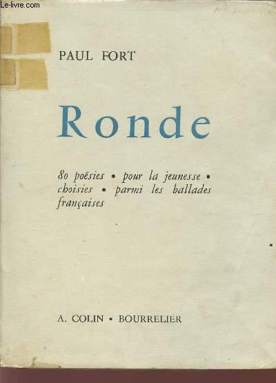 RONDE / 80 POESIES POUR LA JEUNESSE CHOISIES PARMI LES BALLADES FRANCAISES / 2e EDITION.