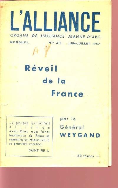 REVEIL DE LA FRANCE / L'ALLIANCE - ORGANE DE L'ALLIANCE JEANNE-D'ARC / N°4-5 - JUIN-JUILLET 1957.