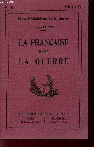 LA FRANCE DANS LA GUERRE / PETITE BIBLIOTHEQUE DE LA GUERRE.