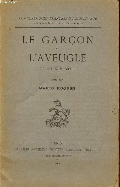 LE GARCON ET L'AVEUGLE - JEU DU XIIIè SIECLE / COLLECTION