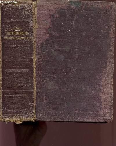 DICTIONNAIRE FRANCAIS-ANGLAIS / A L'USAGE DES ETABLISSEMENTS D'INSTRUCTION PUBLIQUE ET DES GENS DU MONDE / 17è EDITION.