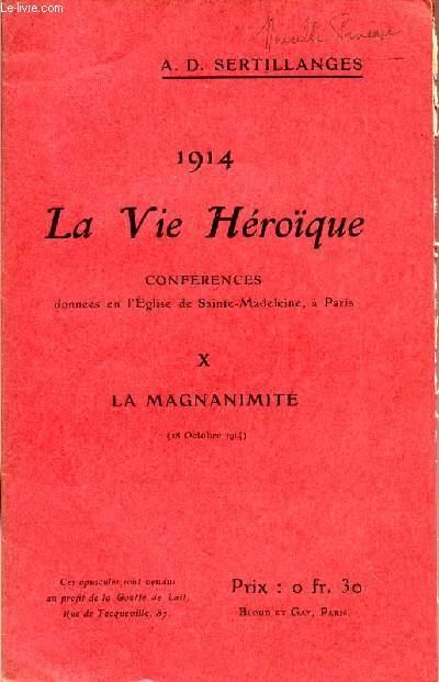 1914 - LA VIE HEROIQUE / CONFERENCES DONNEES EN L'EGLISE DE SAINTE MADELEINE A PARIS / OPUSCULE X : LA MAGNANIMITE - 18 OCTOBRE 1914.
