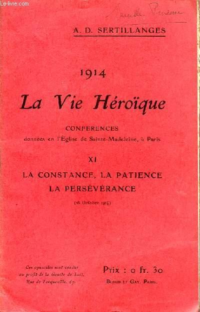 1914 - LA VIE HEROIQUE / CONFERENCES DONNEES EN L'EGLISE DE SAINTE MADELEINE A PARIS / OPUSCULE XI : LA CONSTANCE, LA PATIENCE LA PERSEVERANCE - 25 OCTOBRE 1914.