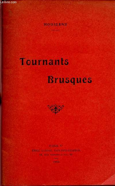 TOURANTS BRUSQUES.