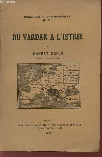 DU VARDAR A L'ISTRIE / QUESTIONS CONTEMPORAINES - N°10.