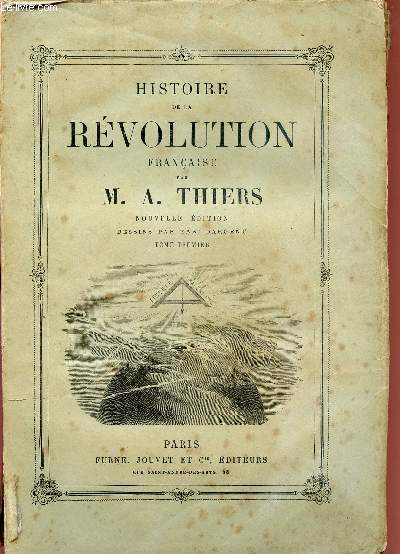 HISTOIRE DE LA REVOLUTION FRANCAISE / TOME PREMIER.