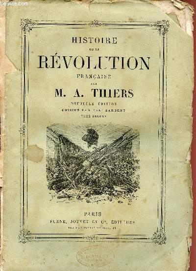 HISTOIRE DE LA REVOLUTION FRANCAISE / TOME SECOND