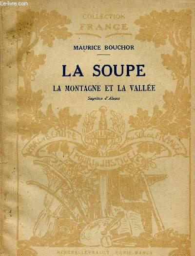 LA SOUPE - LA MONTAGNE ET LA VALLEE - SAYNETES D'ALSACE / COLLECTION FRANCE.