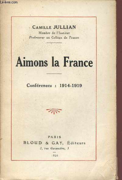 AIMONS LA FRANCE - CONFERENCES : 1914-1919.