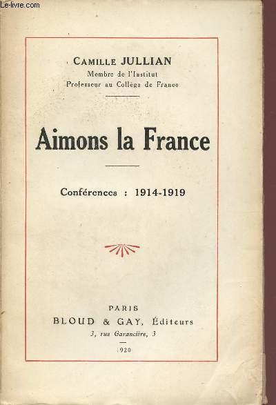 AIMONS LA FRANCE - CONFERENCES : 1914-1919.