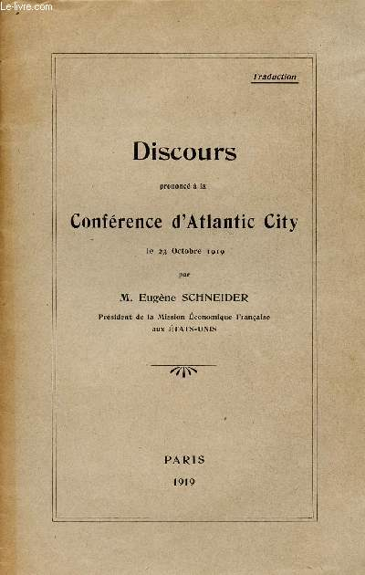 DISCOURS PRONONCE A LA CONFERENCE D'ATLANTIC CITY LE 23 OCTOBRE 1919.