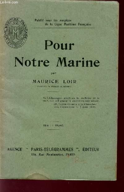POUR NOTRE MARINE.