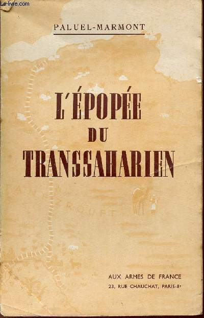 L'EPOPEE DU TRANSAHARIEN.