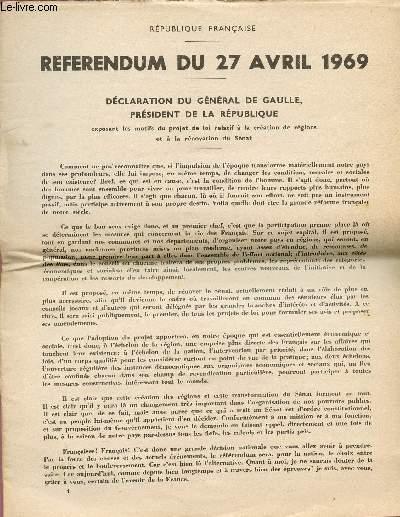 Achetez Cet ArticleReferendum Du 27 Avril 1969 Declaration General De Gaulle President La Republique Exposant Les Motifs Projet Loi