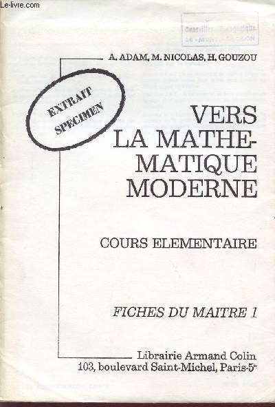 EXTRAIT - SPECIMEN / VERS LA MATHEMATIQUE MODERNE / COURS ELEMENTAIRE / FICHES DU MAITRE 1.