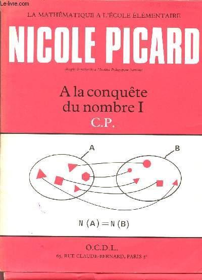 A LA CONQUETE DU NOMBRE I - CLASSE DE CP / COLLECTION