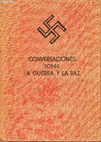 CONVERSACIONES SOBRE - LA GUERRA Y LA PAZ.