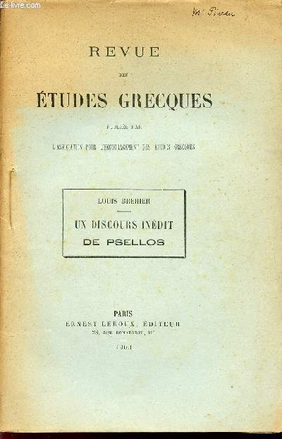 UN DISCOURS INEDIT DE PSELLOS / REVUE DES ETUDES GRECQUES.