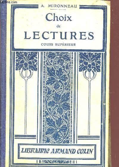 CHOIX DE LECTURES - COURS SUPERIEUR / AUTEURS CONTEMPORAINS - GRANDS CLASSIQUES - LITTERATURES ANCIENNES - ECRIVAINS ETRANGERS.